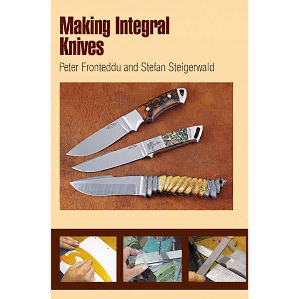 Making Integral Knives