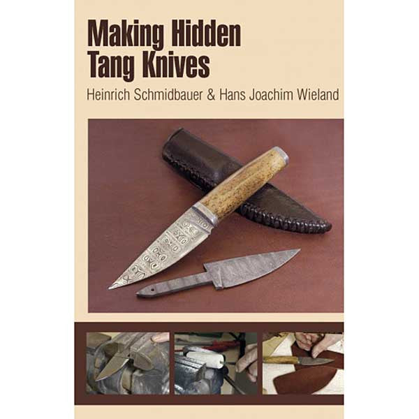 Making Hidden Tang Knives