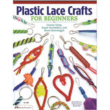 Image of 978-1-57421-367-6 - Plastic Lace Crafts for Beginners