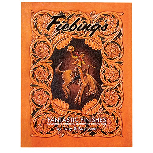 Fiebing's Leather Fantastic Finishes Book