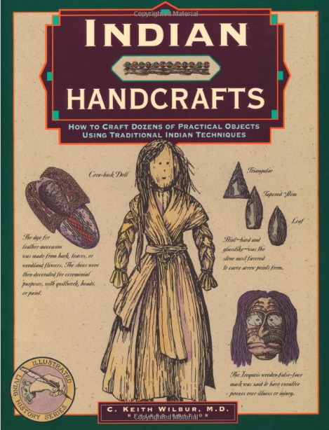 Indian Handcrafts First Edition by C. Keith Wilbur