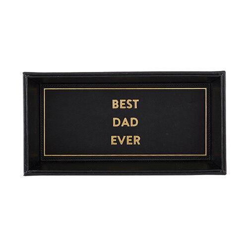 "10"" X 5"" Valet Tray-G - Best Dad Ever"