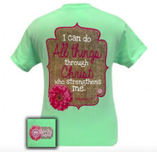 Girlie Girl Originals - I Can Do All Things Shirt