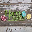Happy Easter Embellishment