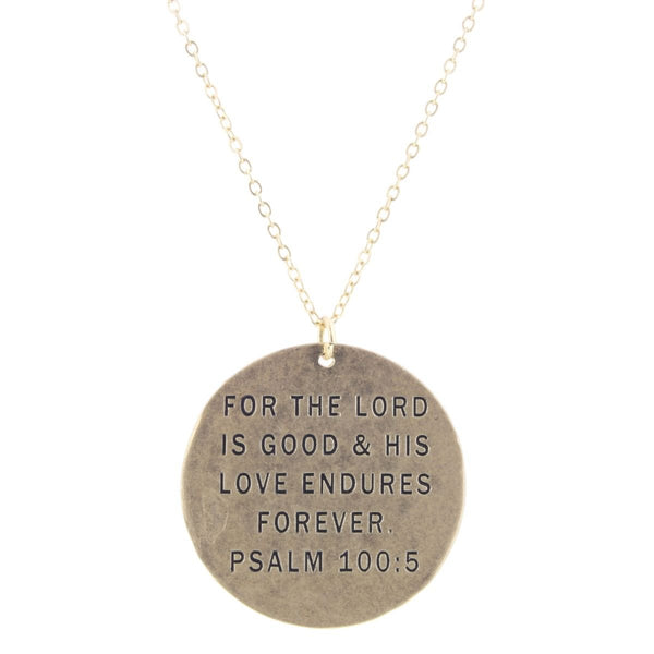 """FOR THE LORD IS GOOD"" NECKLACE"