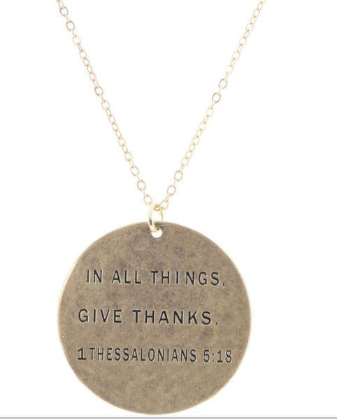 """IN ALL THINGS GIVE THANKS"" GOLD NECKLACE"