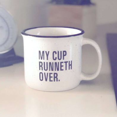 My Cup Runneth Over | Coffee Cup | Ruby's Rubbish®