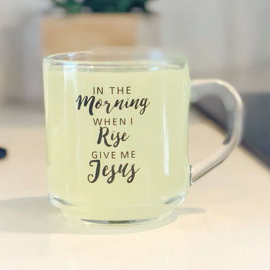 In the Morning When I Rise Give Me Jesus | Coffee Cup | Ruby's Rubbish®