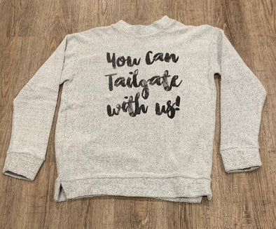 You Can Tailgate With Us | Game Day Terry Pullover | Ruby's Rubbish®