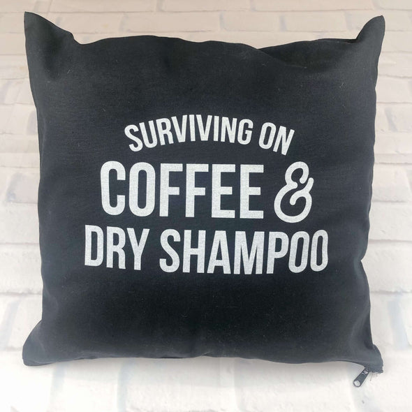 Coffee & Dry Shampoo | Canvas Pillow Cover | Ruby's Rubbish®