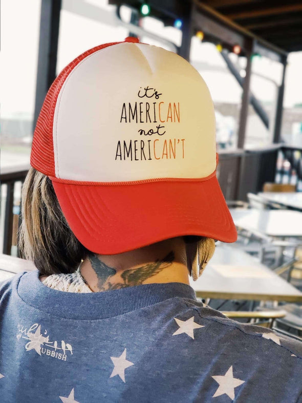 Ameri-Can Not Ameri-Can't | Trucker Hat | Ruby's Rubbish®