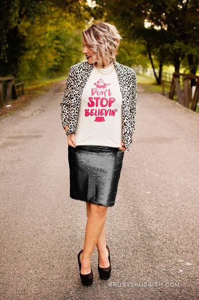 Don't Stop Believin' | Seasonal T-Shirt | Ruby's Rubbish®