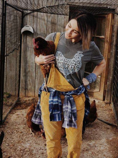 Life is Better with Chickens Around | Southern T-Shirt | Ruby's Rubbish®