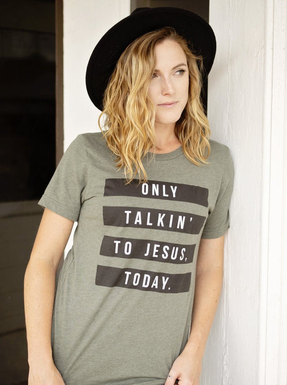 Only Talkin' to Jesus Today | Women's T-Shirt | Ruby's Rubbish®