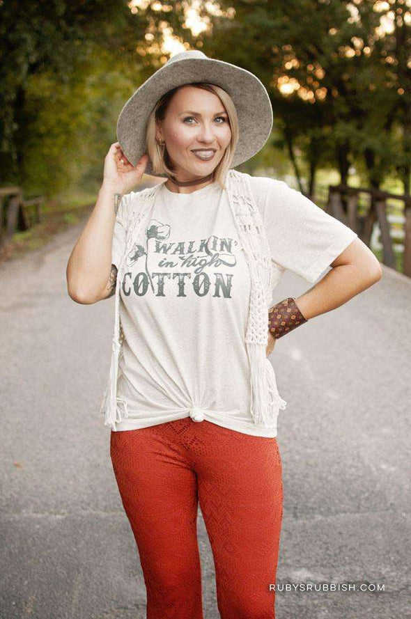 Walkin' in High Cotton | Southern T-Shirt | Ruby's Rubbish®