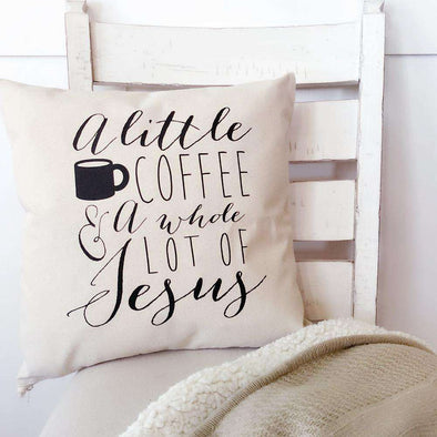 A Little Coffee & a Whole Lot of Jesus | Canvas Pillow Cover | Ruby's Rubbish®