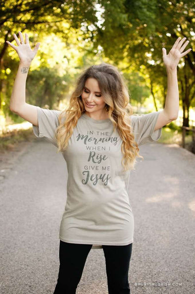 In the Morning When I Rise Give Me Jesus | Women's Lounge T-Shirt | Ruby's Rubbish®