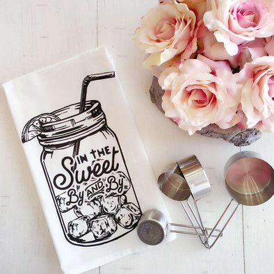 In the Sweet By and By | Flour Sack Tea Towel | Ruby's Rubbish®
