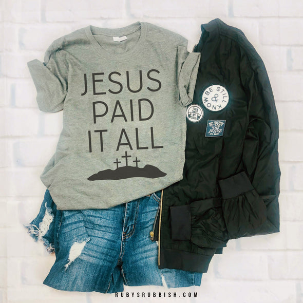 Jesus Paid It All | Christian T-Shirt | Ruby's Rubbish®