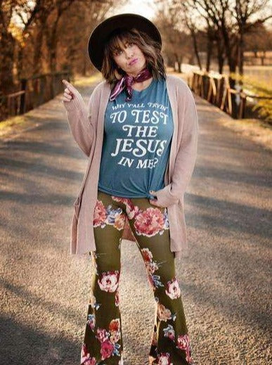 Why Y'all Tryin' to Test the Jesus in Me? | Christian T-Shirt | Ruby's Rubbish®