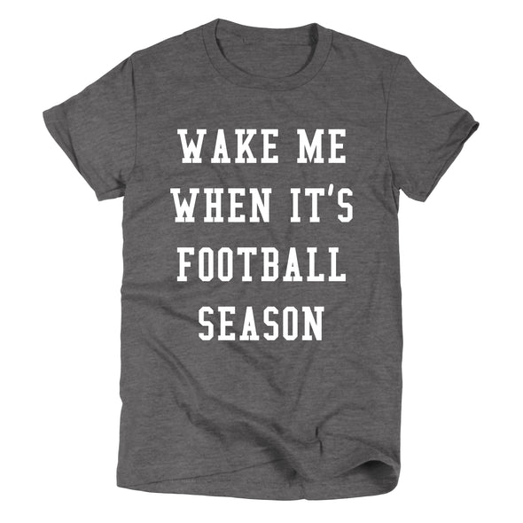 Wake Me When it's Football Season | Game Day T-Shirt | Ruby's Rubbish®