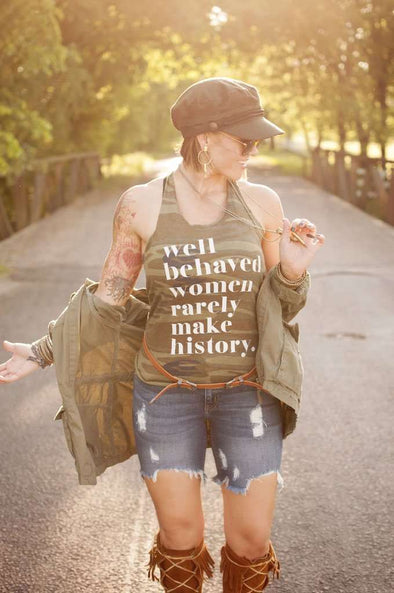 Well Behaved Women Rarely Make History | Women's Tank | Ruby's Rubbish®