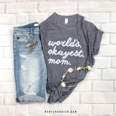 World's Okayest Mom | Women's T-Shirt | Ruby's Rubbish®