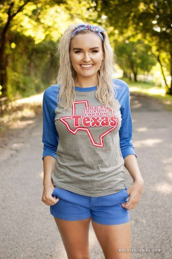 You Can Trust Me, I'm From Texas | Southern Raglan | Ruby's Rubbish®