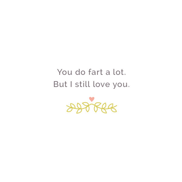 You Do Fart a Love Love Card #012