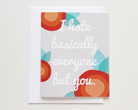 """I Hate Basically Everyone But You"" Love Card #016"