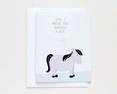 Dad, I Know You Wanted a Boy Father's Day Card #024