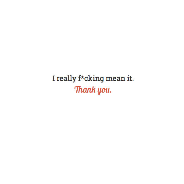 I Really F*ing Mean It Thank You Card #028