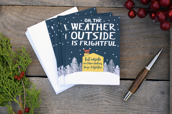 The Weather Outside is Frightful Christmas Card #039