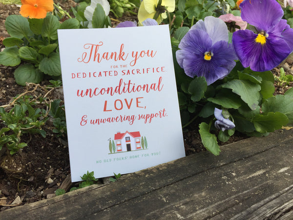 """No Old Folks Home For You"" Mother's Day / Father's Day Card #045"