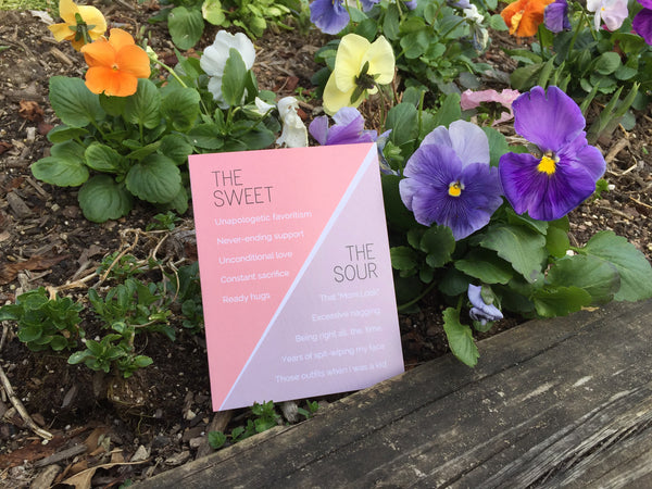 """Sweet & Sour"" Mother's Day Card #018"
