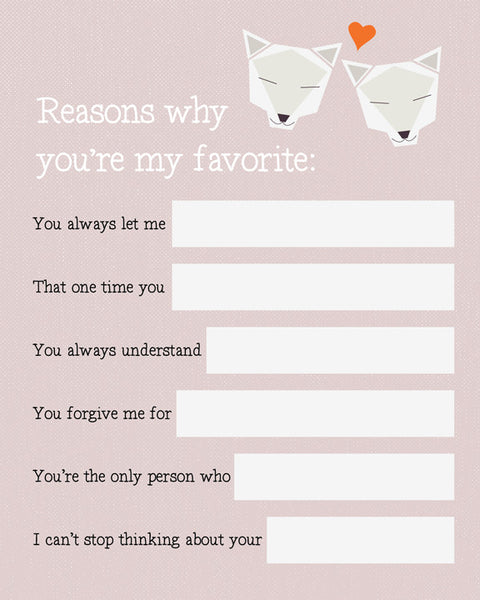 """Reasons You're My Favorite"" 8 x 10 Art Print"
