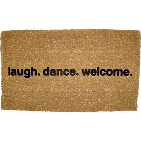 laugh. dance. welcome' Door Mat - Ellen Degeneres Show Shop