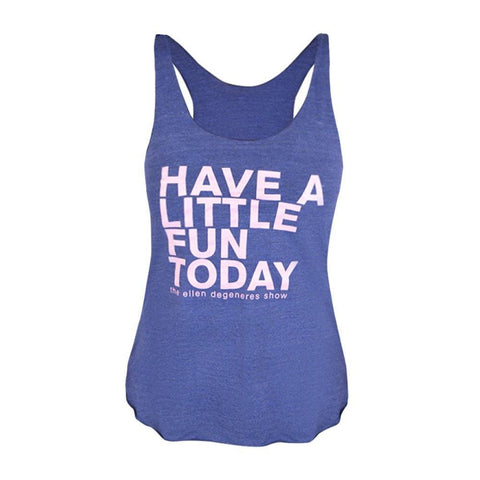 Have a Little Fun Today Tank Top - Ellen Degeneres Show Shop - 1