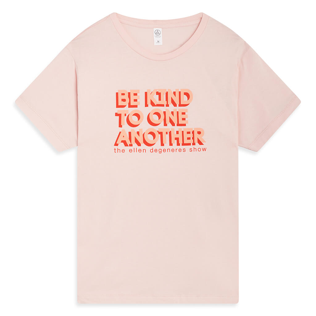 Be Kind To One Another Tee - Pink
