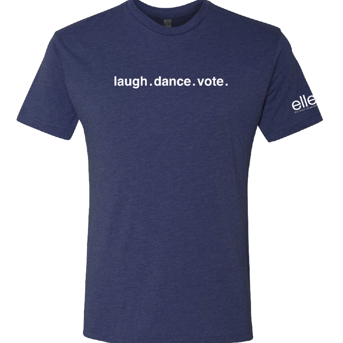Laugh.Dance.Vote T-shirt - Navy