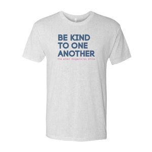 ellen Show Be Kind T-shirt- Grey