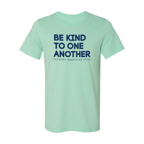 ellen show be kind t-Shirt- mint