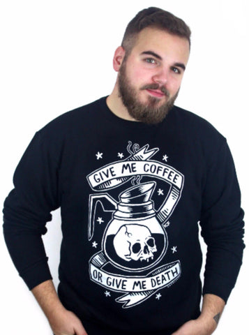 SALE // Coffee or Death Sweatshirt