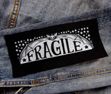 Fragile - Small Patch