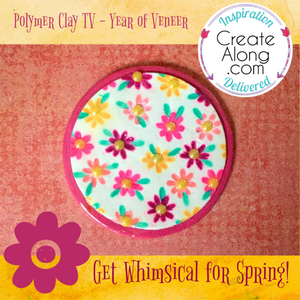 Year of Veneer - 2019 - Easy Whimsical Flowers