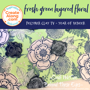 How to Create a Multi-Layered Fresh Green Floral Polymer Clay Veneer