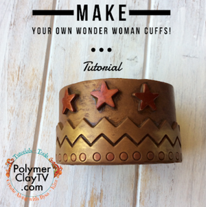 Tribute to Wonder Woman Cuffs bracelet how to with polymer clay