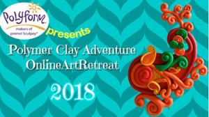Announcing... The 2018 Polymer Clay Adventure Projects and Teachers!