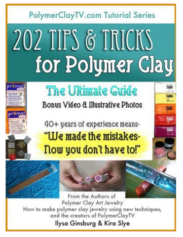 202 Tips and Tricks for polymer clay