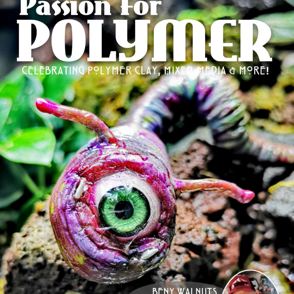 Fantasy Passion for Polymer Clay Magazine Project Book DIGITAL October 2020 Tutorials